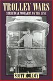 Trolley Wars, Scott Molloy, 1560986085