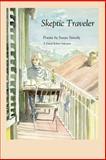 Skeptic Traveler, Susan Snively, 1933456086