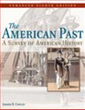 The American Past : A Survey of American History, Conlin, Joseph Robert, 0495566098