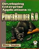 Developing Enterprise Applications with Powerbuilder, Blair Taylor, 1556226098
