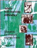 Adults with Learning Difficulties : Curriculum, Choice and Empowerment: A Handbook of Good Practice, Sutcliffe, Jeannie, 0335096093