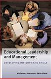 Educational Leadership and Management : Developing Insights and Skills, Coleman ; Glover ; Gold and Craw, 033523609X