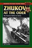 Zhukov at the Oder, Tony Le Tissier, 0811736091