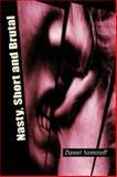 Nasty, Short and Brutal, Nemiroff, Daniel, 155096609X