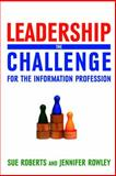 Developing Leadership in Information Services, Roberts Rowley, 1856046095