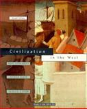 Civilization in the West Vol. B : 1350-1815, Kishlansky, Mark A. and Geary, Patrick J., 1886746095