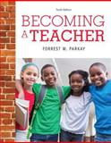 Becoming a Teacher, Enhanced Pearson EText with Loose-Leaf Version -- Access Card Package 10th Edition