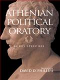 Athenian Political Oratory, David Phillips, 0415966094