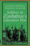 Soldiers in Zimbabwe's Liberation War, , 0852556098