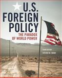 US Foreign Policy: the Paradox of World Power, Hook, Steven W., 1604266090