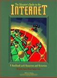 The Educator's Guide to the Internet : A Handbook with Resources and Activities, Virginia Space Grant Consortium Staff, 0201496097