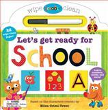 Let's Get Ready for School, Roger Priddy and Ellen Crimi-Trent, 0312516096