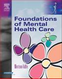 Foundations of Mental Health Care, Valfre, Michelle Morrison, 0323026095
