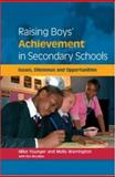 Raising Boys' Achievements in Secondary Schools, Younger, Mike and McLellan, Ros, 0335216099