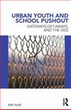 Urban Youth and School Pushout, Eve Tuck, 0415886090