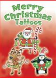 Merry Christmas Tattoos, Noelle Dahlen, 0486486095