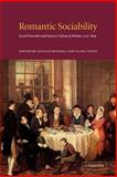 Romantic Sociability : Social Networks and Literary Culture in Britain, 1770-1840, , 0521026091