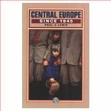Central Europe since 1945 9780582036093