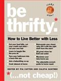 Be Thrifty, , 0761156097