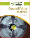 Quantifying Matter 9780816076093