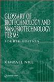 Glossary of Biotechnology and Nanobiotechnology Terms, Nill, Kimball R., 0849366097