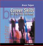 Career Skills for the New Economy Seminar, Tulgan, Bruce, 0874256097