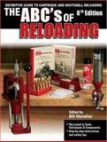 The ABC's of Reloading, Bill Chevalier, 0896896099