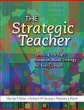 The Strategic Teacher, Harvey F. Silver and Richard W. Strong, 1416606092