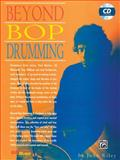 Beyond Bop Drumming, John Riley, 1576236099