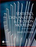 Statistics, Data Analysis, and Decision Modeling, Evans, James R., 0131886096