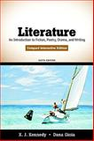 Literature : An Introduction to Fiction, Poetry, Drama, and Writing, Compact Interactive Edition, Kennedy, X. J. and Gioia, Dana, 0205686095