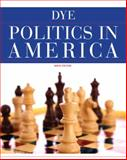 Politics in America, Dye, Thomas R., 0205826091