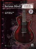 Glenn Riley's Serious Shred -- Essential Techniques, Glenn Riley, 073908609X