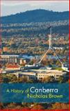 A History of Canberra, Brown, Nicholas, 110764609X