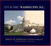 Washington, D. C., Samuel M. Caggiula and Beverley Brackett, 1402736096