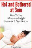 Hot and Bothered At 3am, Angela Knight, 1492146099