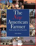 The New American Farmer : Profiles of Agricultural Innovation, SARE Outreach, 1888626097