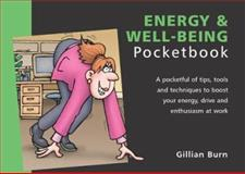 Energy and Well-Being Pocketbook, Burn, Gillian, 1903776090