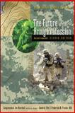 The Future of the Army Profession, Revised and Expanded Second Edition, Snider, Don M. and Matthews, Lloyd J., 0073536091