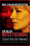 Notes on a Scandal, Zoë Heller, 0312426097