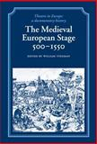 The Medieval European Stage, 500-1550 9780521246095