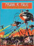 Frank R. Paul Father of Science Fiction Art, , 0785826092