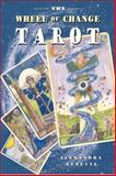 The Wheel of Change Tarot, Alexandra Genetti, 0892816090