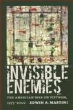 Invisible Enemies, Edwin A. Martini, 1558496092