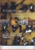 Contributions to Conservation : Research in Conservation at the Netherlands Institute for Cultural Heritage (ICN), Norman Tennent, 1902916093