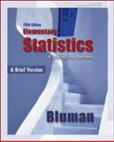 Elementary Statistics: A Brief Version : A Brief Version, Bluman, Allan G., 007338609X