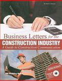 Business Letters for the Construction Industry : A Guide to Construction Communication, w/CD, Atkinson, Andrew, 1557016097