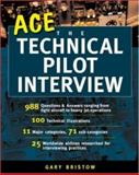 Ace the Technical Pilot Interview, Bristow, Gary V., 0071396098