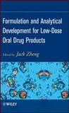 Formulation and Analytical Development for Low-Dose Oral Drug Products, Zheng, Jack, 0470056096