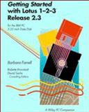 Getting Started with Lotus 1-2-3 (Release 2.3), Wiley and Sons, Inc. Staff, 0471586099